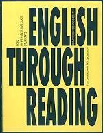 English Through Reading: Учеб. пособие
