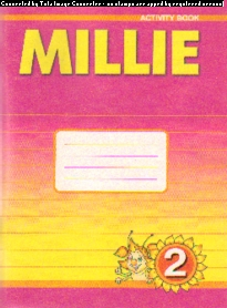 Millie. 2 кл.: Рабочая тетрадь к учебнику Милли. Первый год обучения