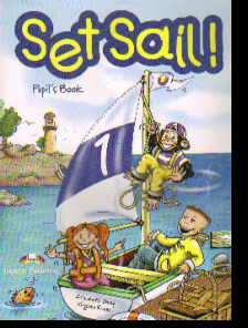 Set Sail! 1. Pupil's Book