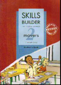 Skills Builder for Young Learners. 2 movers: Student's Book