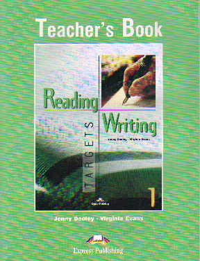 Reading & Writing TARGETS 1. Teacher's Book