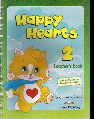 Happy Hearts 2. Teacher's Book