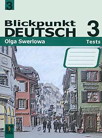 Немецкий язык. В центре внимания немецкий 3. 9 класс: Сборник провер. заданий