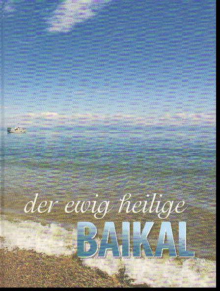 Вечно славный Байкал (Der Ewig Heilige Baikal) = Притяжение Байкала