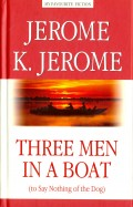 Three Men in a Boat (to Say Nothing of the Dog) = Трое в лодке, не считая с