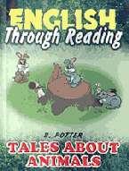 Сказки о животных: Английский через чтение: Учеб. пособие