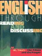 Принц и нищий: Английский язык через чтение и обсуждение: Учеб. пособие