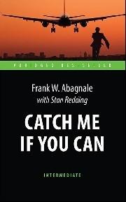 Catch Me If You Can = Поймай меня, если сможешь