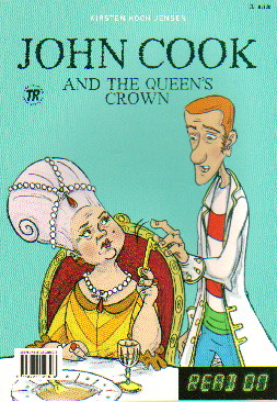 John Cook Saves the Queen / John Cook and the Queens Crown