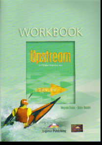 Upstream Intermediate B2. Workbook. Student's Book