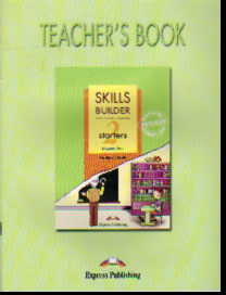 Skills Builder for Young Learners. 2 starters: Teacher's Book