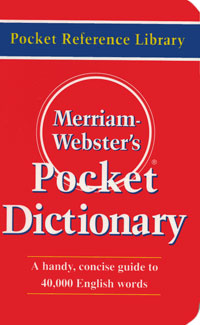 Merriam-Webster's Pocket Dictionary: A Handy Concise Guide to 40000 English