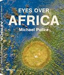 Взгляд на Африку = Eyes Over Africa
