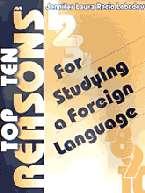 10 основных причин для изучения иностранного языка: Для препод.