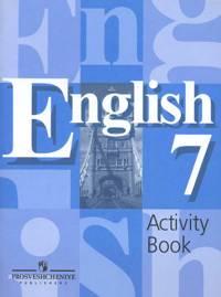 Английский язык (English). 7 кл.: Раб. тетрадь (Activity Book) /+747966/